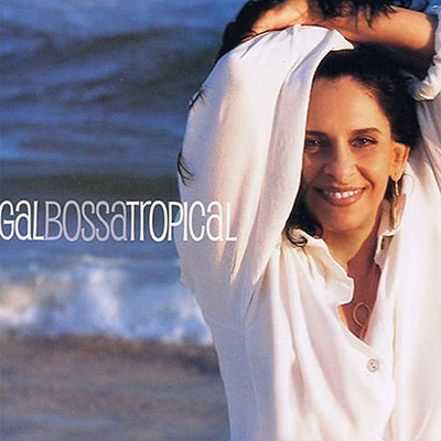 Gal bossa tropical
