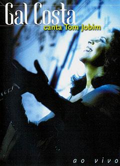 Gal Costa canta Tom Jobim ao vivo